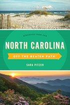 NORTH CAROLINA: OFF THE BEATEN PATH