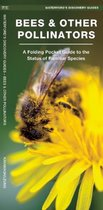 BEES AND OTHER POLLINATORS